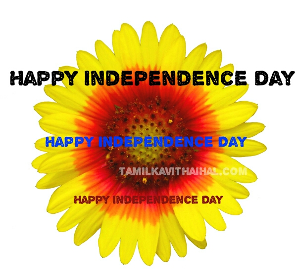 Happy independence day kavithai